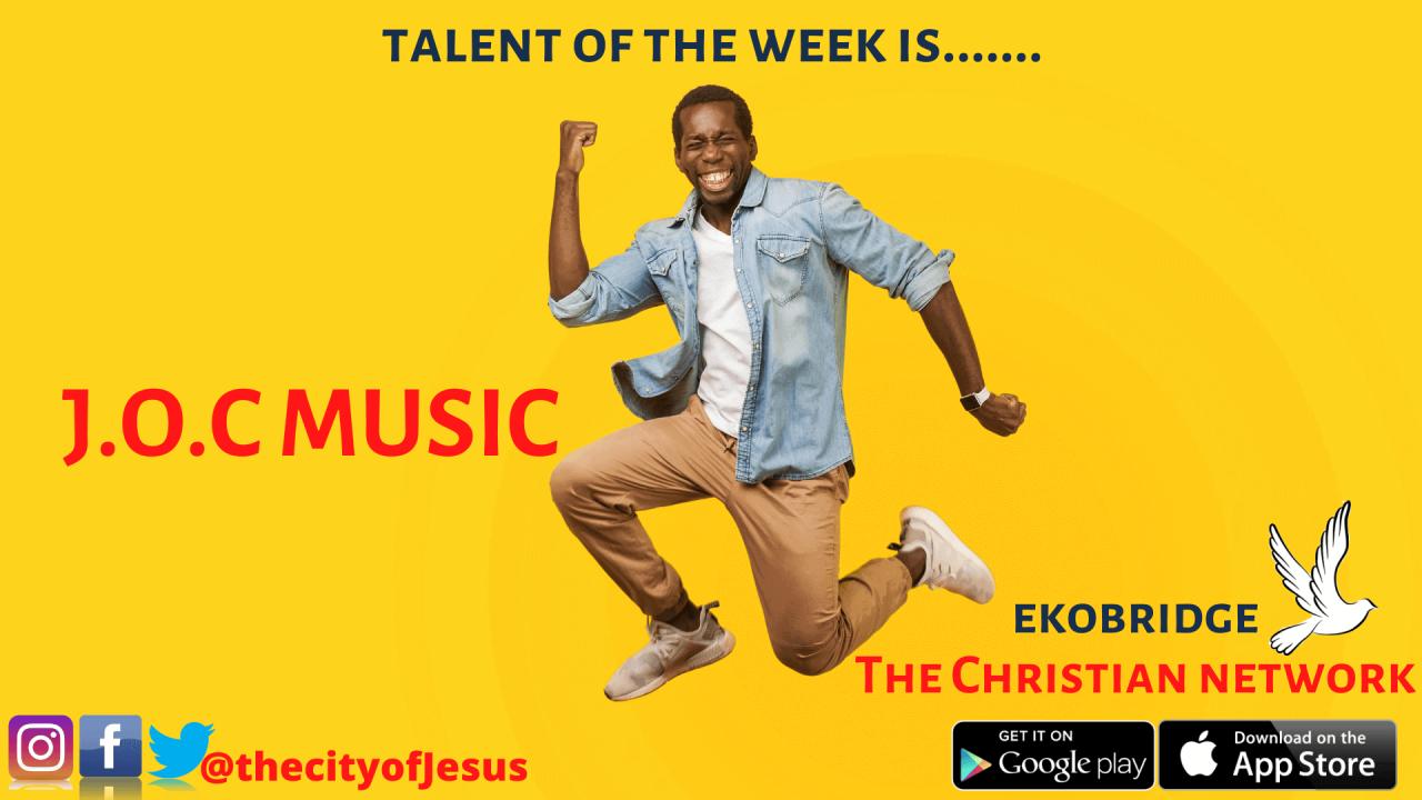 J.O.C MUSIC - Ekobridge anointed talent of the week 1920 x 1080
