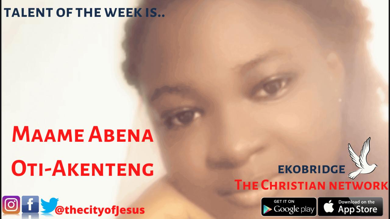 Maame Abena Oti-Akenteng - Ekobridge Talent Of The Week 1920 x 1080